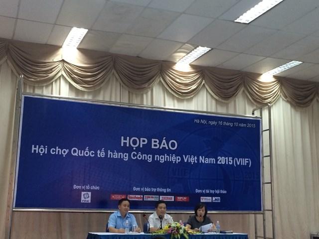 Gần 300 doanh nghiệp tham gia hội chợ quốc tế hàng công nghiệp Việt Nam